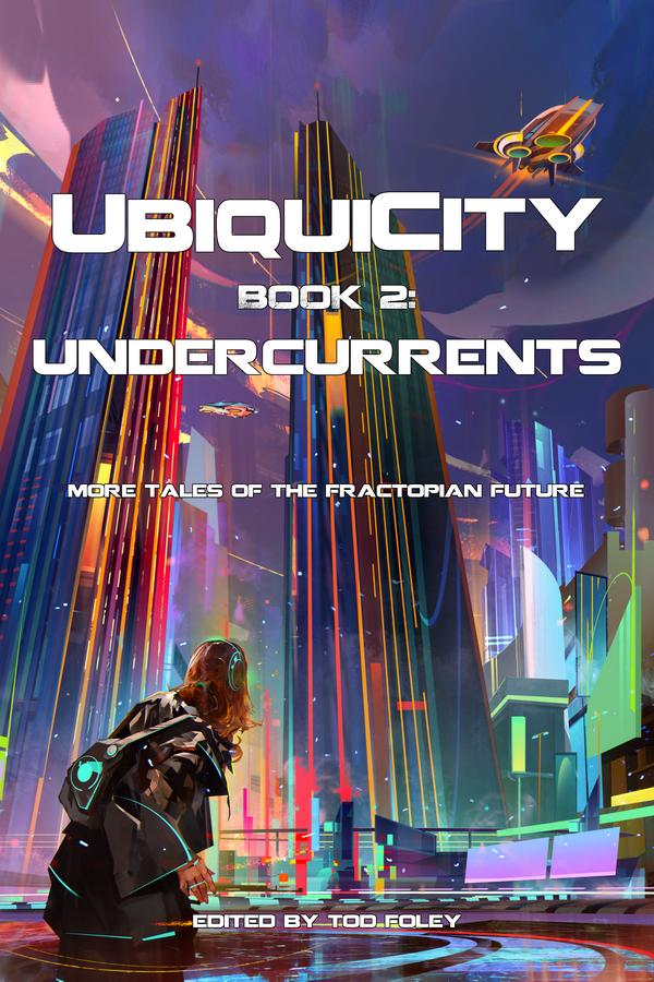 UbiquiCity 2: UnderCurrents